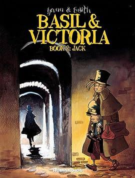 Basil & Victoria Tome 2: Jack