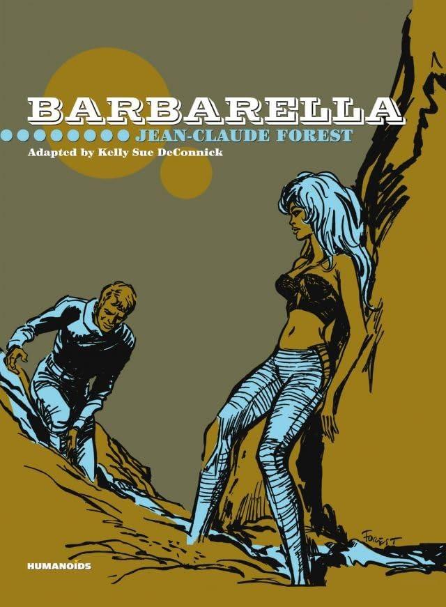 Barbarella Tome 1