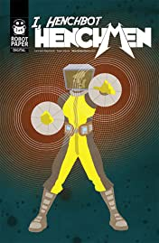 Henchmen: I, Henchbot #2