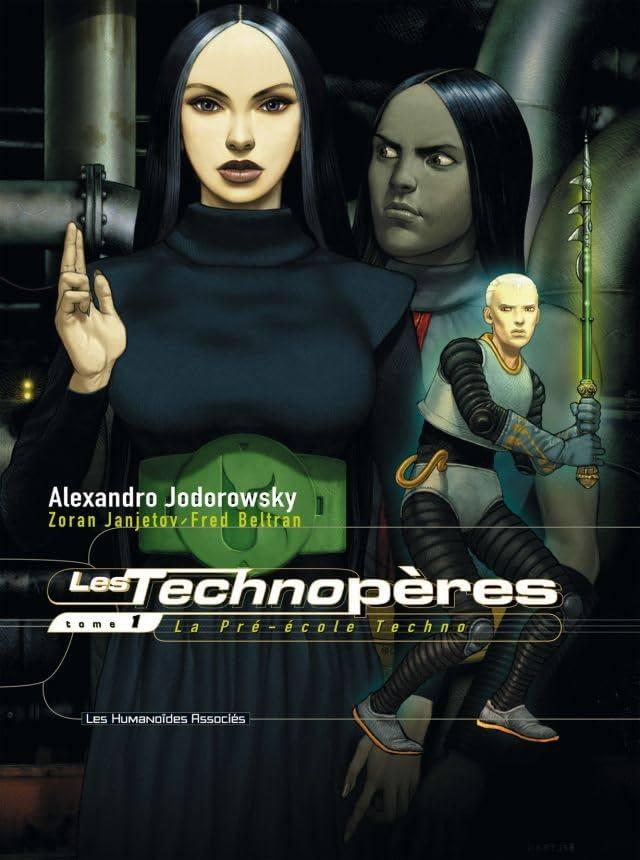 Les Technopères Tome 1: La Pré-école Techno