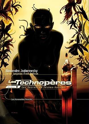 Les Technopères Tome 6: Les secrets du Techno-Vatican