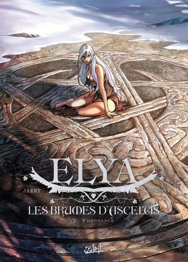 Elya, les brumes d'Asceltis Vol. 2: Vengeance