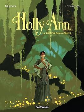 Holly Ann Vol. 1: La Chèvre sans cornes