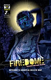 FireDome: Chaos, Lies and Blood #2