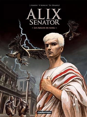 Alix Senator Vol. 1: Les Aigles de sang