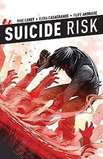 Suicide Risk Vol. 4
