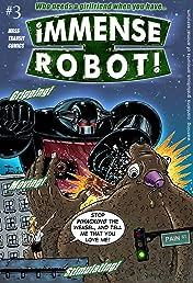 Immense Robot #3