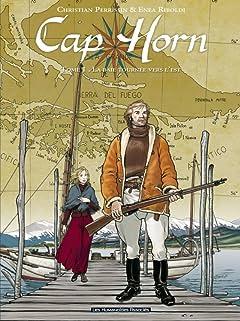 Cap Horn Vol. 1: La Baie tournée vers l'Est