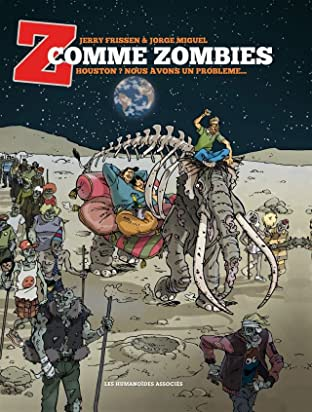 Z comme Zombies Tome 1: Houston ? Nous avons un problème. . .