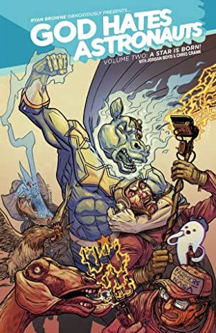 God Hates Astronauts Tome 2: A Star Is Born
