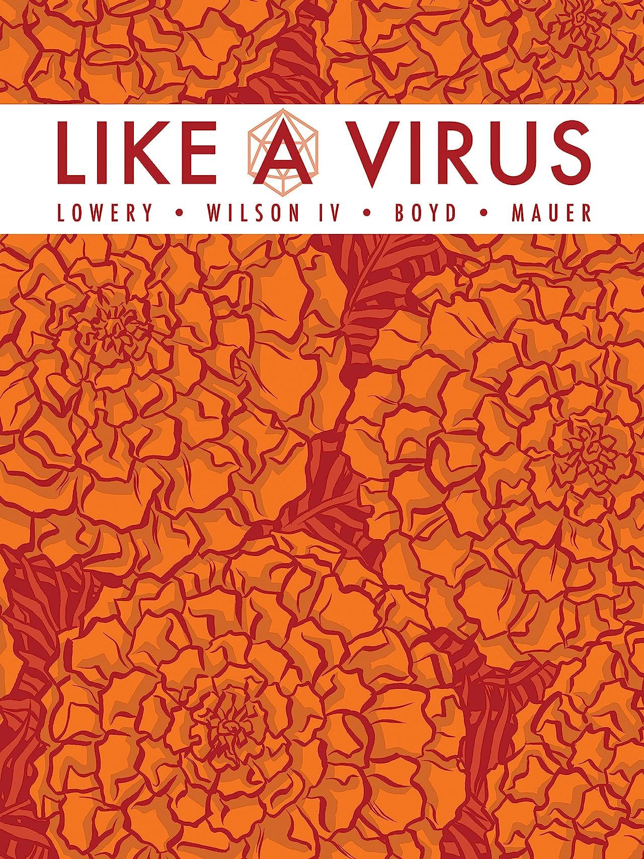Like A Virus