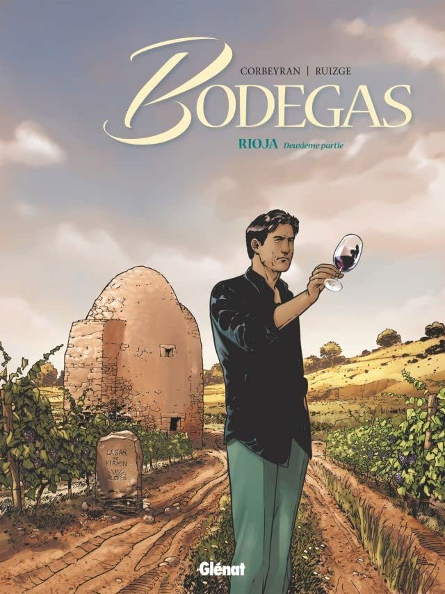 Bodegas Vol. 2: Rioja - Seconde partie