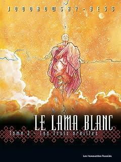Le Lama Blanc Vol. 3: Les Trois oreilles