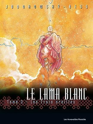 Le Lama Blanc Tome 3: Les Trois oreilles