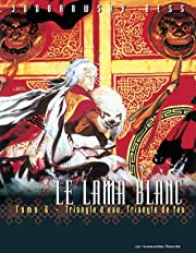 Le Lama Blanc Vol. 6: Triangle d'eau, triangle de feu
