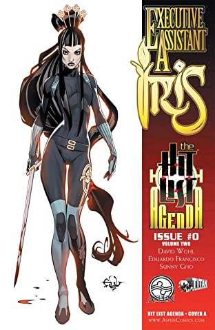 Executive Assistant: Iris Vol. 2 #0: The Hit List Agenda