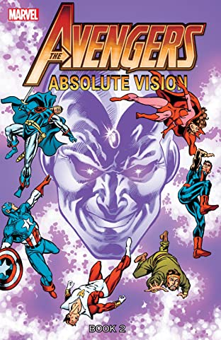 Avengers: Absolute Vision - Book Two