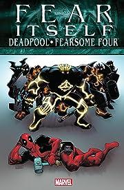 Fear Itself: Deadpool/Fearsome Four