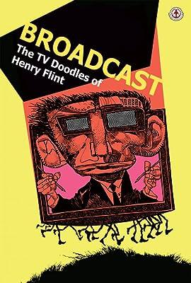 Broadcast: The TV Doodles of Henry Flint