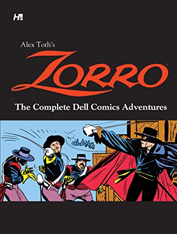 Alex Toth's Zorro The Complete Dell Comics Adventures
