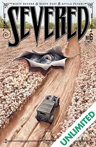 Severed #6 (of 7)