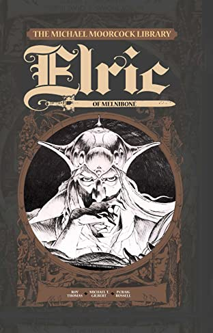 The Michael Moorcock Library - Elric Tome 1: Elric of Melniboné