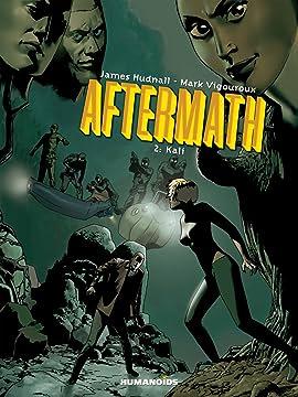 Aftermath Vol. 2: Kali