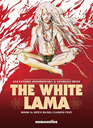 The White Lama Vol. 5: Open Hand, Closed Fist
