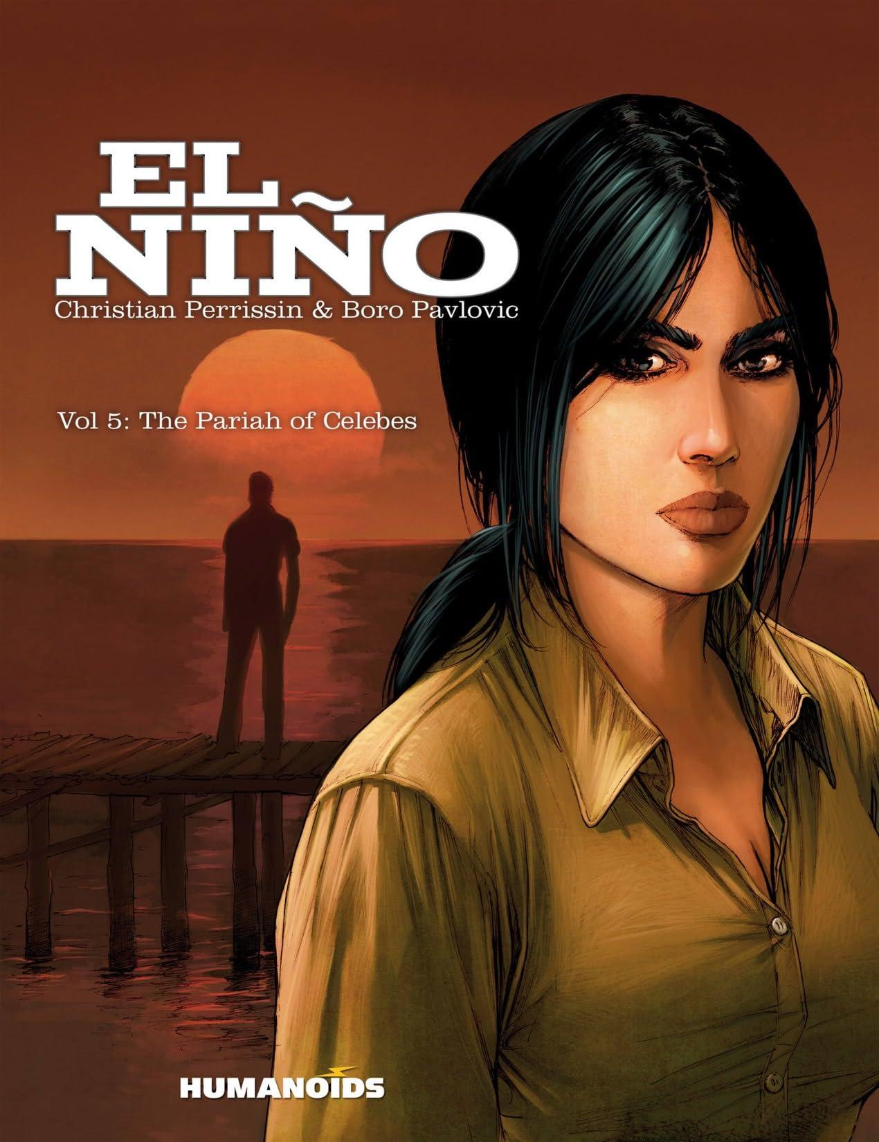 El Niño Vol. 5: The Pariah of Celebes