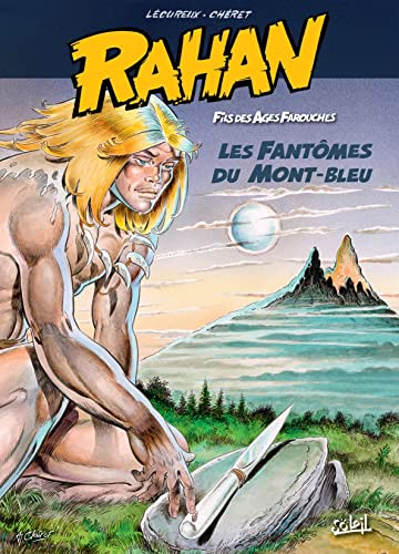 Rahan Vol. 1: Les Fantômes du Mont-Bleu