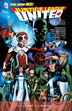 Justice League United (2014-2015) Vol. 1: Justice League Canada