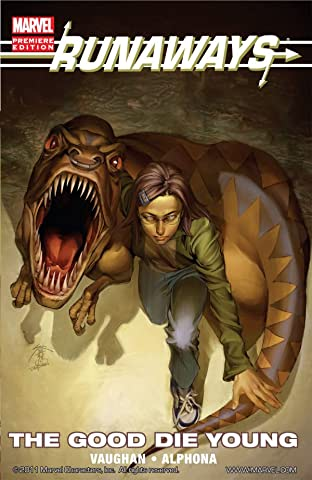 Runaways Tome 3: The Good Die Young