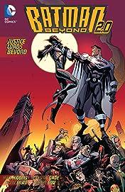 Batman Beyond 2.0 (2013-2014) Vol. 2: Justice Lords Beyond