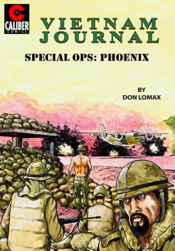 Vietnam Journal: Special OPS Phoenix