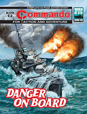 Commando #4733: Danger On Board