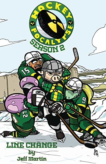 Hockeypocalypse Vol. 2: Season 2: Line Change