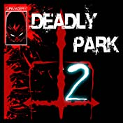 Deadly Park #2