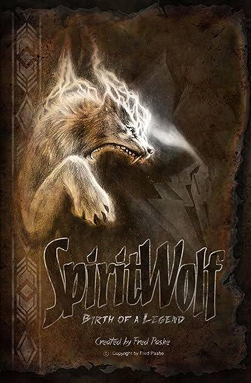 SpiritWolf: Birth of a Legend