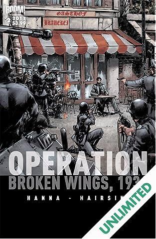 Operation Broken Wings 1936 #2 (of 3)