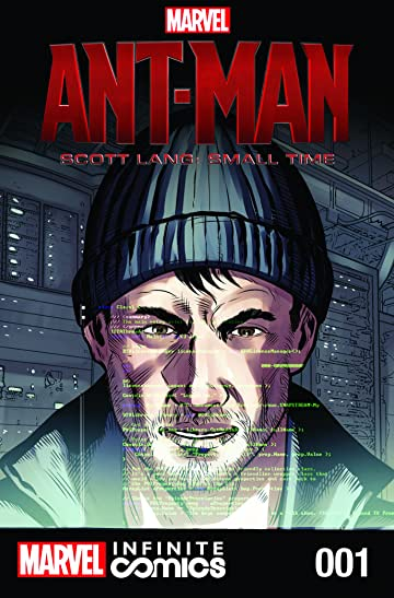 Marvel's Ant-Man - Scott Lang: Small Time MCU Infinite Comic #1