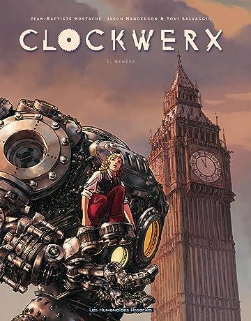 Clockwerx Vol. 1: Genèse
