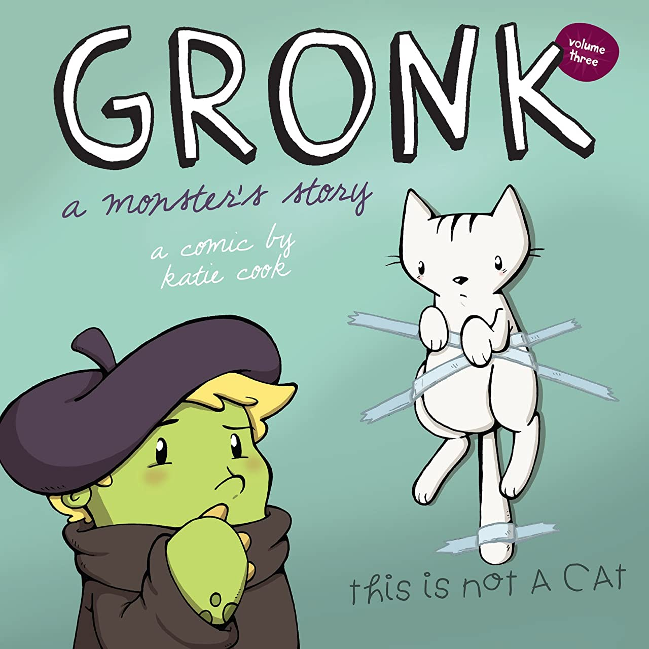 Gronk: A Monster's Story Tome 3