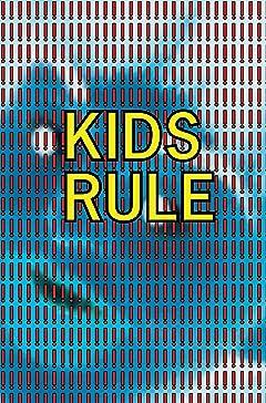 Kids Rule!!!!