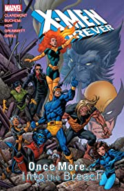 X-Men Forever Vol. 5: Once More... Into the Breach