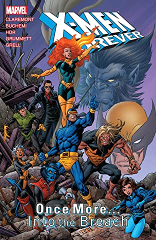 X-Men Forever Tome 5: Once More... Into the Breach