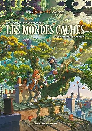 Les Mondes Cachés Tome 1: L'Arbre-forêt