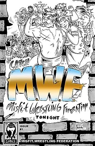 Misfit Wrestling Federation #1