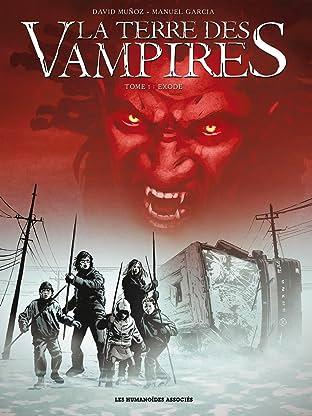 La Terre des vampires Tome 1: Exode