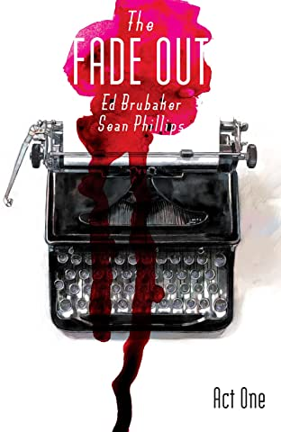 The Fade Out Tome 1