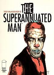 The Superannuated Man #6 (of 6)